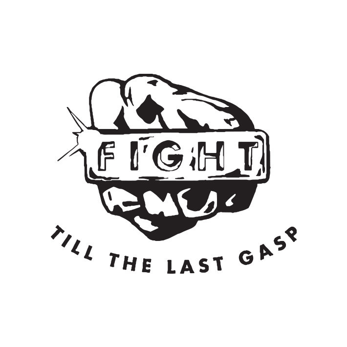 Fight till the last gasp